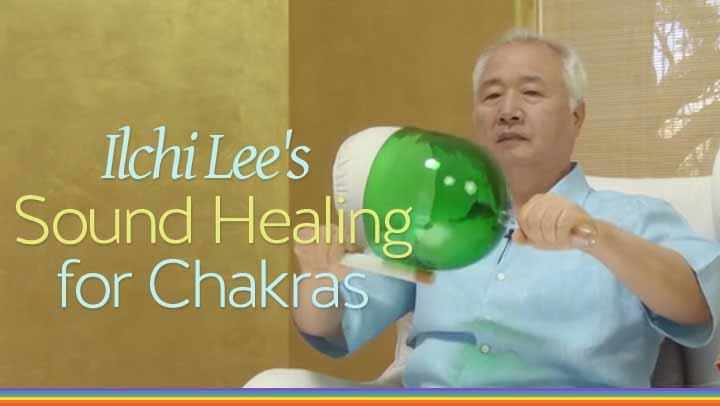 Ilchi Lee's Sound Healing for Chakras