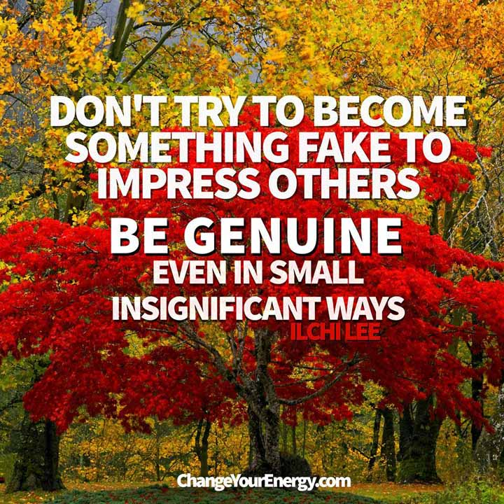 Be Genuine Be genuine, even in small